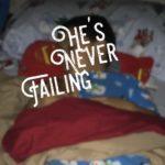 never failing